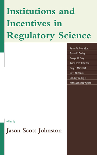 Cover image for the book Institutions and Incentives in Regulatory Science