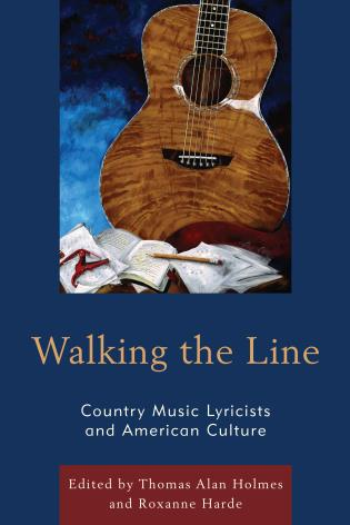 Cover image for the book Walking the Line: Country Music Lyricists and American Culture