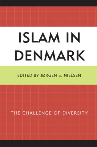 Cover image for the book Islam in Denmark: The Challenge of Diversity