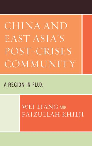 Cover image for the book China and East Asia's Post-Crises Community: A Region in Flux
