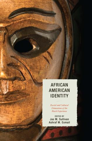 Cover image for the book African American Identity: Racial and Cultural Dimensions of the Black Experience
