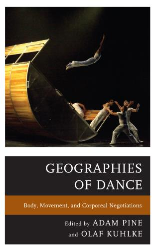 Cover image for the book Geographies of Dance: Body, Movement, and Corporeal Negotiations