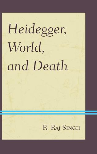 Cover image for the book Heidegger, World, and Death