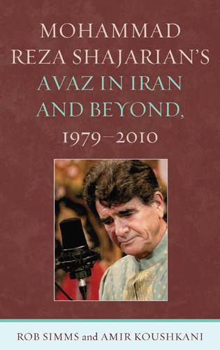 Cover image for the book Mohammad Reza Shajarian's Avaz in Iran and Beyond, 1979–2010