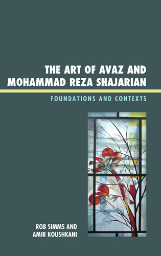 Cover image for the book The Art of Avaz and Mohammad Reza Shajarian: Foundations and Contexts
