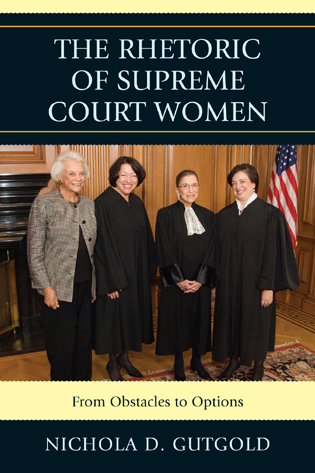 Cover image for the book The Rhetoric of Supreme Court Women: From Obstacles to Options