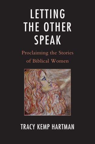 Cover image for the book Letting the Other Speak: Proclaiming the Stories of Biblical Women