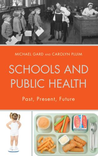 Cover image for the book Schools and Public Health: Past, Present, Future