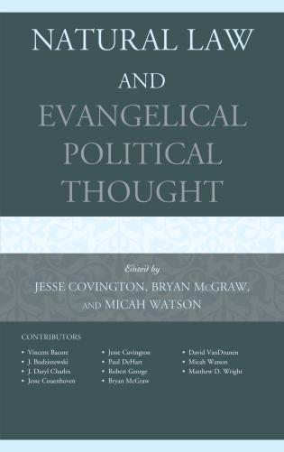 Cover image for the book Natural Law and Evangelical Political Thought
