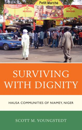 Cover image for the book Surviving with Dignity: Hausa Communities of Niamey, Niger