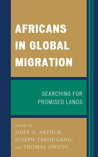 Cover image for the book Africans in Global Migration: Searching for Promised Lands