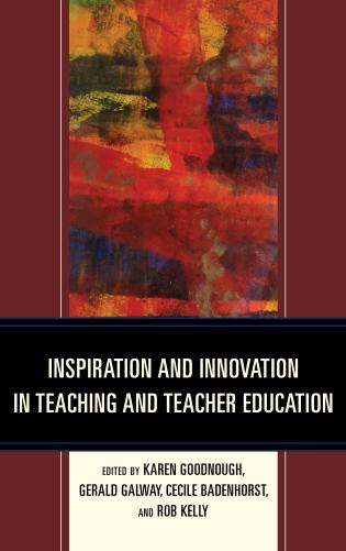 Cover image for the book Inspiration and Innovation in Teaching and Teacher Education