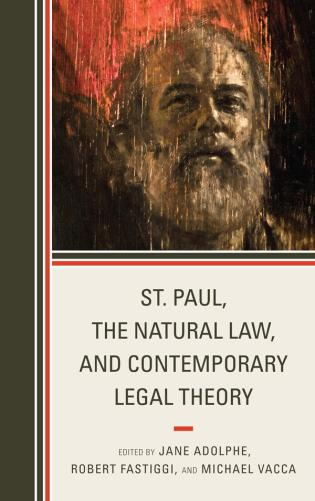 Cover image for the book St. Paul, the Natural Law, and Contemporary Legal Theory