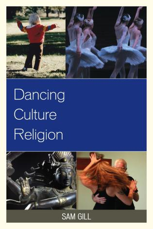 Cover image for the book Dancing Culture Religion