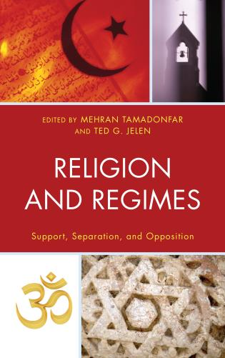 Cover image for the book Religion and Regimes: Support, Separation, and Opposition