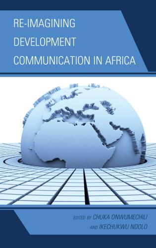 Cover image for the book Re-imagining Development Communication in Africa