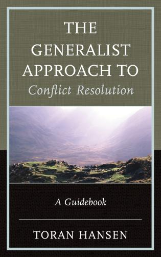 The Generalist Approach to Conflict Resolution: A Guidebook