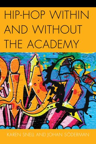 Cover image for the book Hip-Hop within and without the Academy
