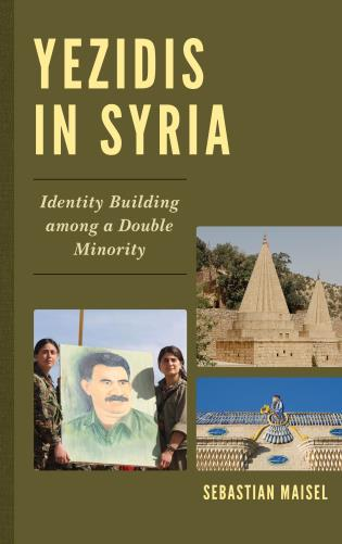 Cover image for the book Yezidis in Syria: Identity Building among a Double Minority