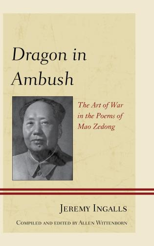 Cover image for the book Dragon in Ambush: The Art of War in the Poems of Mao Zedong