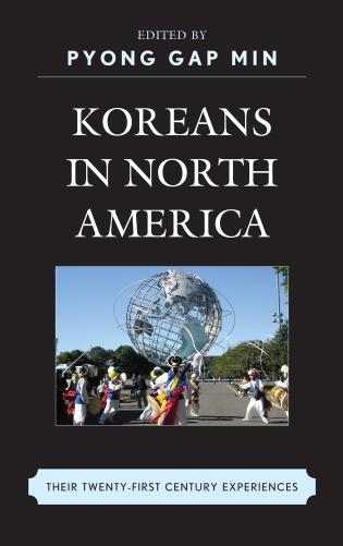 Cover image for the book Koreans in North America: Their Experiences in the Twenty-First Century