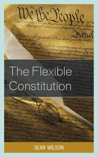 Cover image for the book The Flexible Constitution