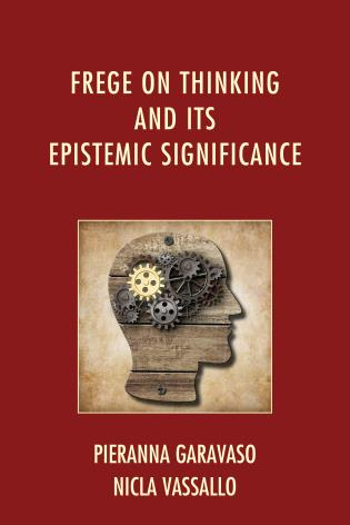 Cover image for the book Frege on Thinking and Its Epistemic Significance