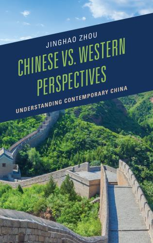 Cover image for the book Chinese vs. Western Perspectives: Understanding Contemporary China