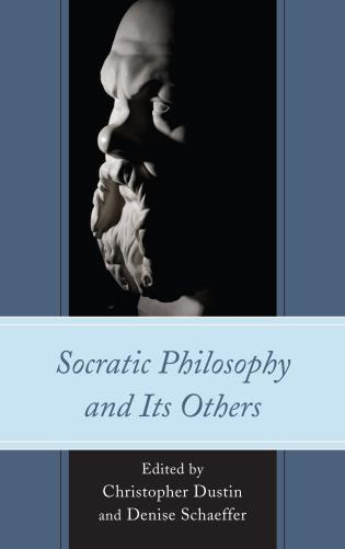 Cover image for the book Socratic Philosophy and Its Others