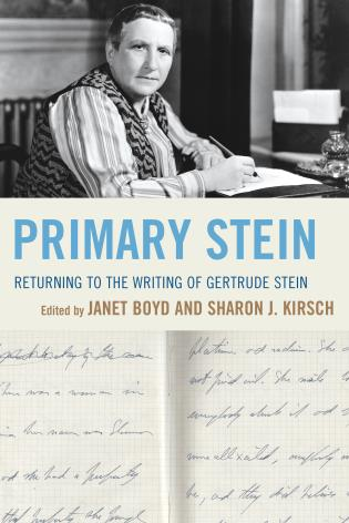 Cover image for the book Primary Stein: Returning to the Writing of Gertrude Stein
