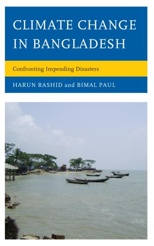 Cover image for the book Climate Change in Bangladesh: Confronting Impending Disasters