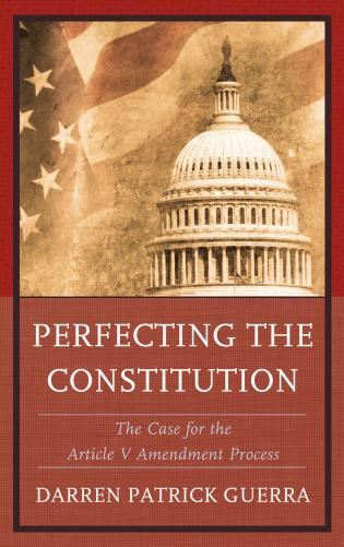 The Writing and Ratification of the U.S. Constitution: Practical Virtue in Action
