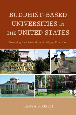 Cover image for the book Buddhist-Based Universities in the United States: Searching for a New Model in Higher Education
