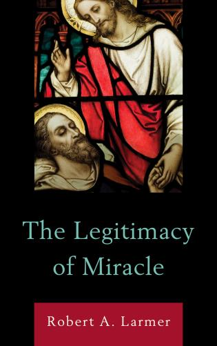 Cover image for the book The Legitimacy of Miracle