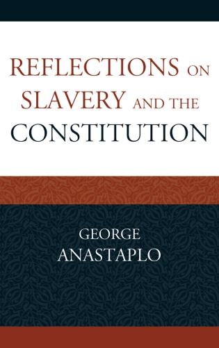 Cover image for the book Reflections on Slavery and the Constitution