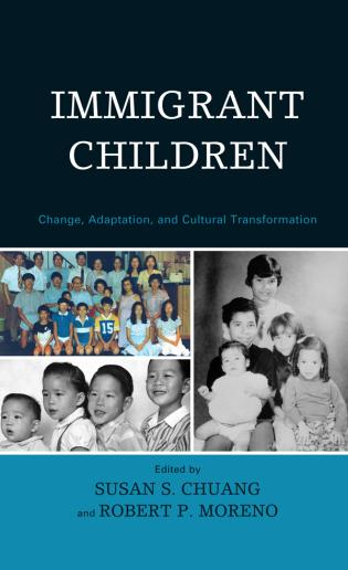 Cover image for the book Immigrant Children: Change, Adaptation, and Cultural Transformation