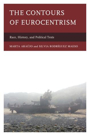 Cover image for the book The Contours of Eurocentrism: Race, History, and Political Texts