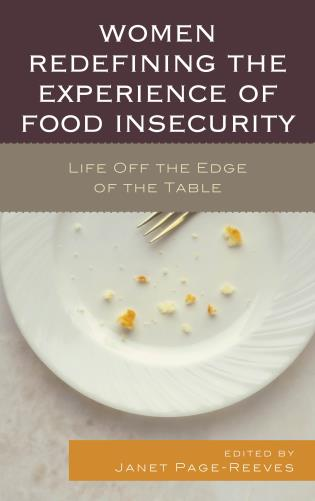 Cover image for the book Women Redefining the Experience of Food Insecurity: Life Off the Edge of the Table