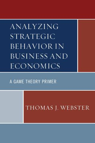 Cover image for the book Analyzing Strategic Behavior in Business and Economics: A Game Theory Primer
