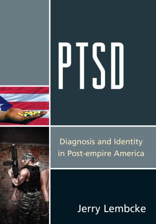 Cover image for the book PTSD: Diagnosis and Identity in Post-empire America