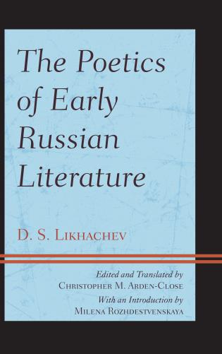 Cover image for the book The Poetics of Early Russian Literature