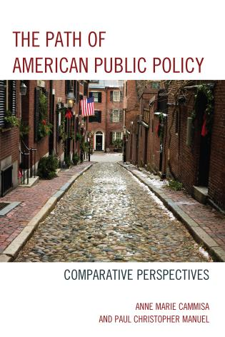 Cover image for the book The Path of American Public Policy: Comparative Perspectives