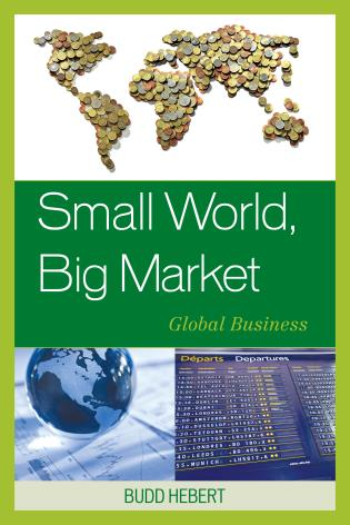 Cover image for the book Small World, Big Market: Global Business