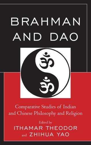 Cover image for the book Brahman and Dao: Comparative Studies of Indian and Chinese Philosophy and Religion