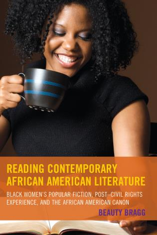 Cover image for the book Reading Contemporary African American Literature: Black Women's Popular Fiction, Post-Civil Rights Experience, and the African American Canon