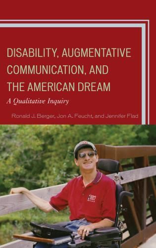 Cover image for the book Disability, Augmentative Communication, and the American Dream: A Qualitative Inquiry