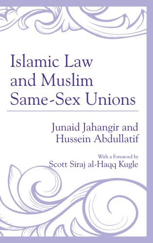 Cover image for the book Islamic Law and Muslim Same-Sex Unions