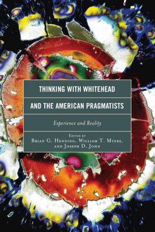 Cover image for the book Thinking with Whitehead and the American Pragmatists: Experience and Reality