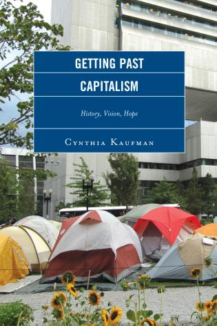 Cover image for the book Getting Past Capitalism: History, Vision, Hope