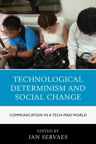 Cover image for the book Technological Determinism and Social Change: Communication in a Tech-Mad World